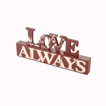 Heaven Sends LOVE ALWAYS Freestanding Sign