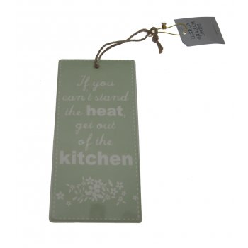 Gisela Graham If you can't stand the heat get out of the kitchen Ceramic Plaque