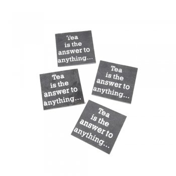 Heaven Sends Set of 4 Slate Coasters Tea is the Answer to Anything...