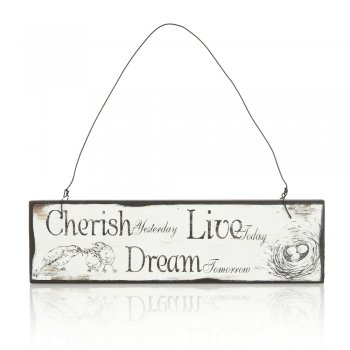 Heaven Sends Cherish Yesterday, Live Today, Dream Tomorrow Small Hanging Sign