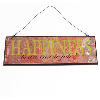 Heaven Sends HAPPINESS is an inside job Small Hanging Sign