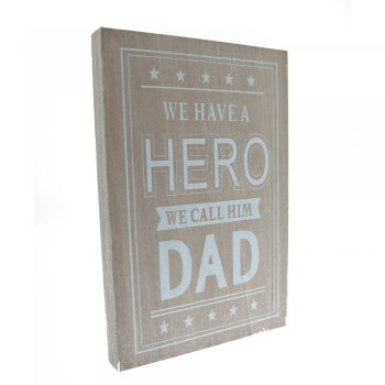 Gisela Graham We Have A HERO We Call Him DAD Wooden Plaque