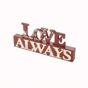 Heaven Sends LOVE ALWAYS Freestanding Sign