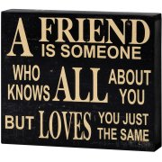 Black & White A Friend Loves You Just The Same Shelf Wall Plaque