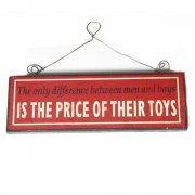Heaven Sends The only difference between men and boys IS THE PRICE OF THEIR TOYS Small Hanging Sign